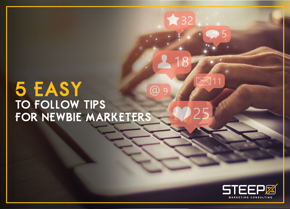 5-easy-to-follow-tips-for-newbie-marketers