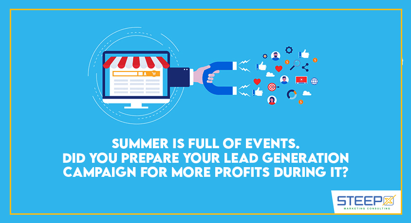 summer-is-full-of-events-did-you-prepare-your-lead-generation-campaign-for-more-profits-during-it